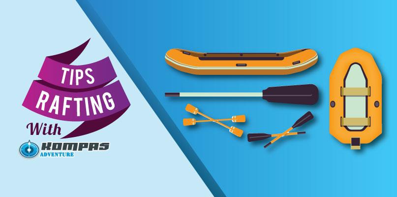 6 Tips Arung Jeram atau rafting
